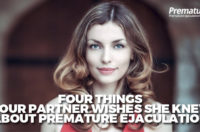 Four Things Your Partner Wishes She Knew About Premature Ejaculation