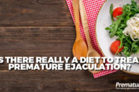 Is There Really a Diet to Treat Premature Ejaculation?