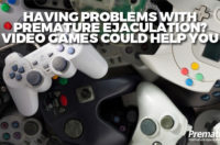 Having Problems with Premature Ejaculation: Video Games Could Help You