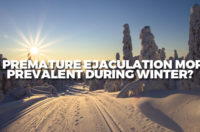 Is Premature Ejaculation More Prevalent During Winter?