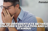 How to Differentiate Between Premature Ejaculation and Low Stamina
